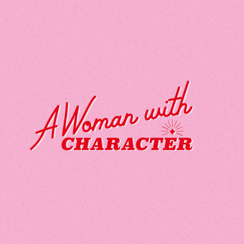 A WOMAN WITH CHARACTER