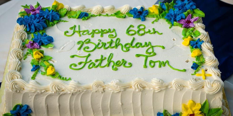 Father Tom's 68th Birthday Celebration