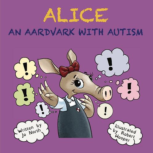 Alice, an aardvark with autism