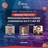 Webinar Hidroxicloroquina e outros tratamentos em Covid-19