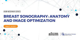 Breast Sonography: Anatomy and Image Optimization
