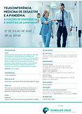 Teleconferência - Medicina de Desastre e a Pandemia: atuações de emergência e hospitais de campanha