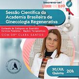 Sessão Científica da Academia Brasileira de Ginecologia Regenerativa