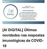 [AI DIGITAL] Últimas novidades nas respostas imunológicas da COVID-19
