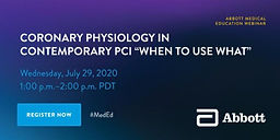 """Coronary Physiology in Contemporary PCI """"When To Use What"""""""