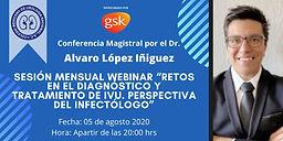 """Sesión Mensual Webinar """"Retos en el Diagnostico y Tratamiento de IVU. Perspectiva del Infectólogo"""""""