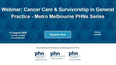 Webinar: Cancer Care & Survivorship in General Practice - Metro Melbourne PHNs Series