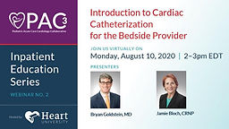 Inpatient Education Series - Introduction to Cardiac Catheterization for the Bedside Provider