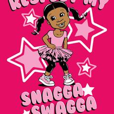 Respect my Snagga Swagga