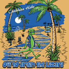 Off to Drain the Lizard