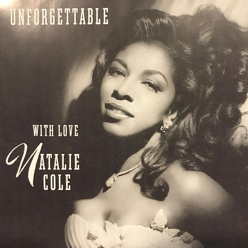 Natalie Cole – Unforgettable With Love