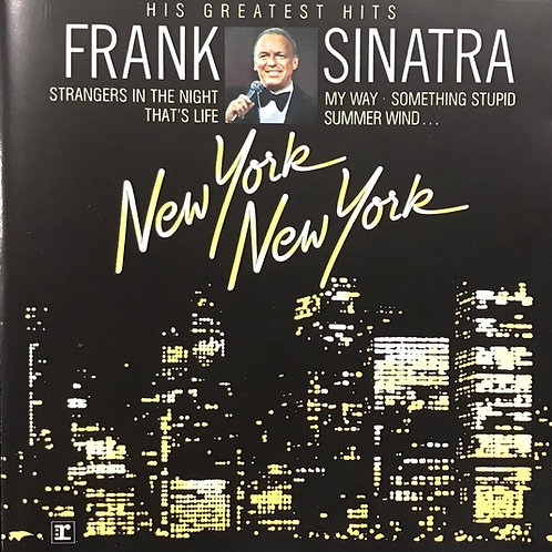 Frank Sinatra ‎– New York New York - His Greatest Hits