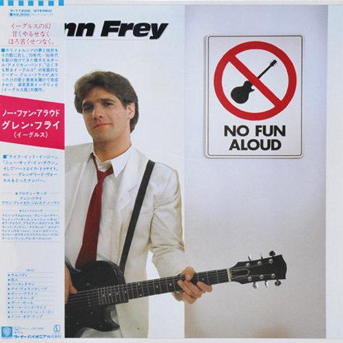 Glenn Frey – No Fun Aloud(Japan Version)