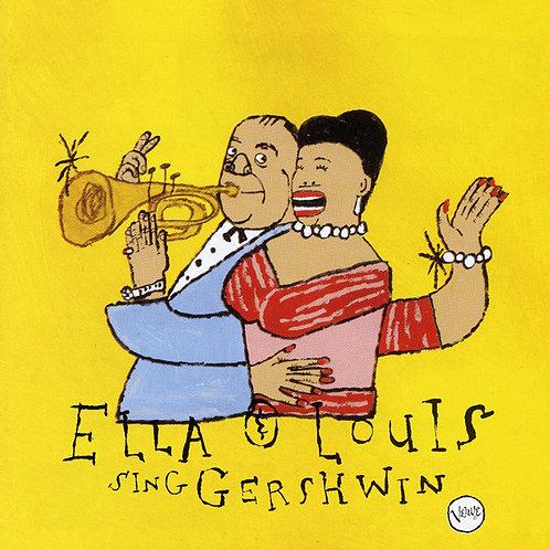 Ella* & Louis* – Our Love Is Here To Stay: Ella & Louis Sing Gershwin