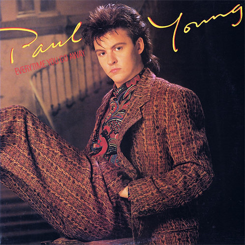 Paul Young – Every Time You Go Away (Extended Remix Version)