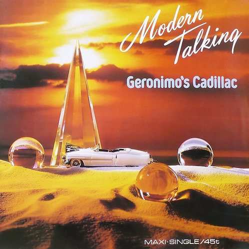 Modern Talking ‎– Geronimo's Cadillac(Maxi-Single/45rpm)