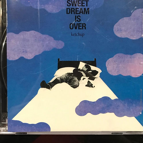Ketchup - Sweet Dream is over