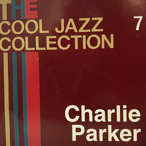 The Cool Jazz Collection - Charlie Parker