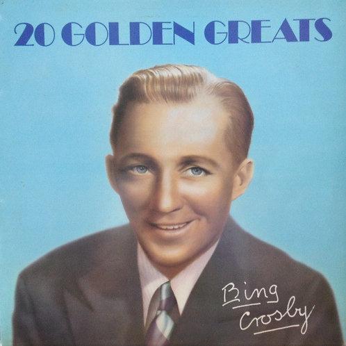Bing Crosby – 20 Golden Greats