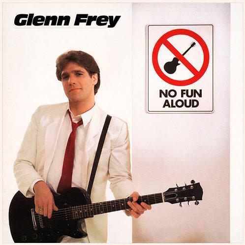 Glenn Frey – No Fun Aloud(US Version)