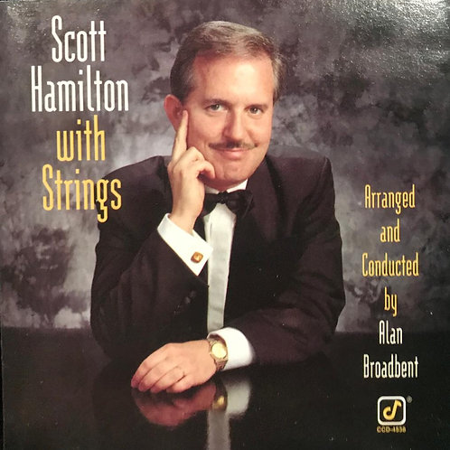 Scott Hamilton ‎– With Strings