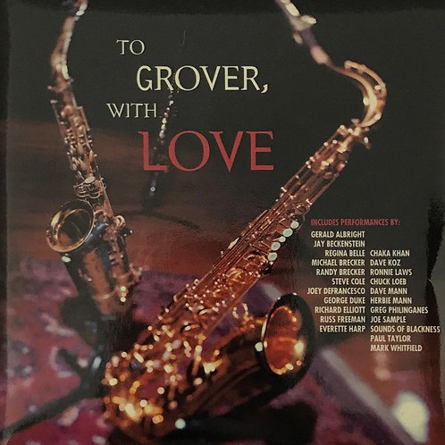 Various – To Grover, With Love