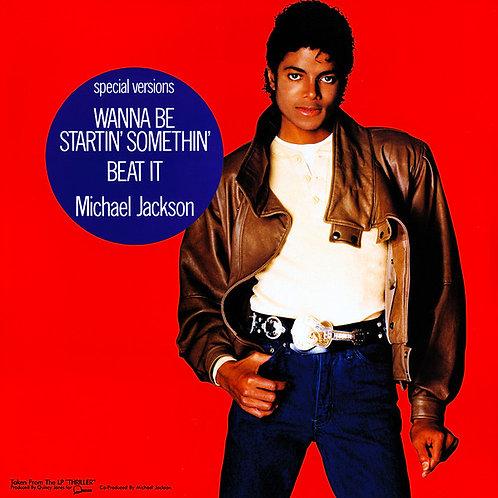 Michael Jackson – Wanna Be Startin' Somethin' / Beat It