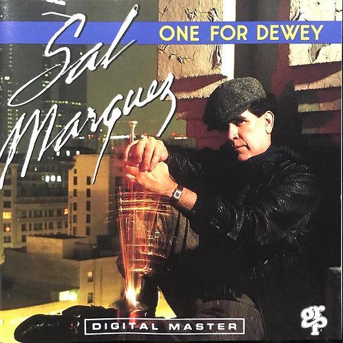 Sal Marquez – One For Dewey