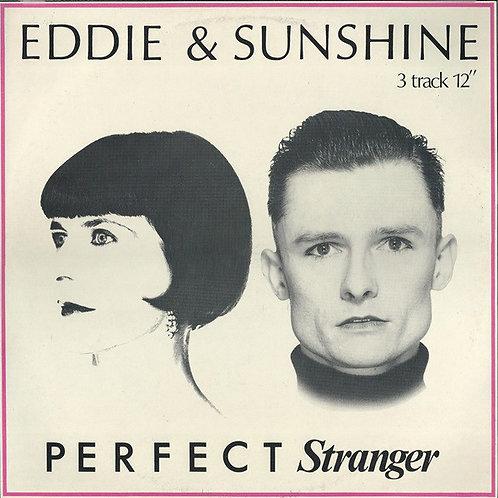 Eddie & Sunshine – Perfect Stranger