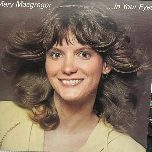 Mary MacGregor – In Your Eyes