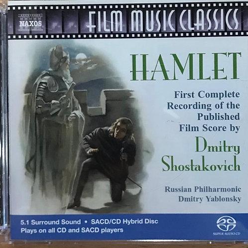 Shostakovich: Hamlet - Film Score, Op. 116 (SACD)