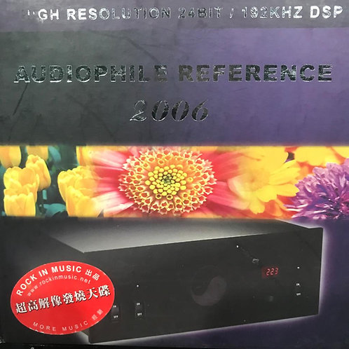 Audiophile Reference 2006