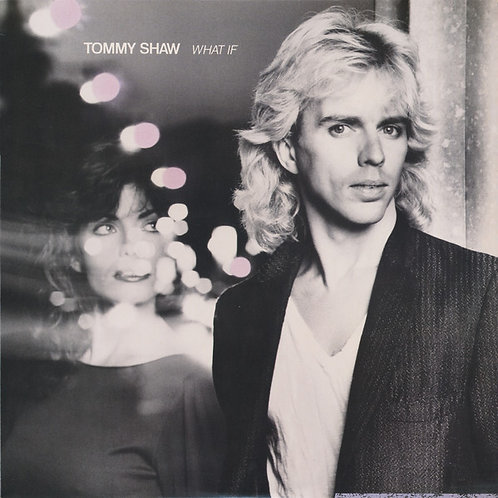 Tommy Shaw – What If