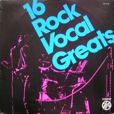 Various – 16 Rock Vocal Greats