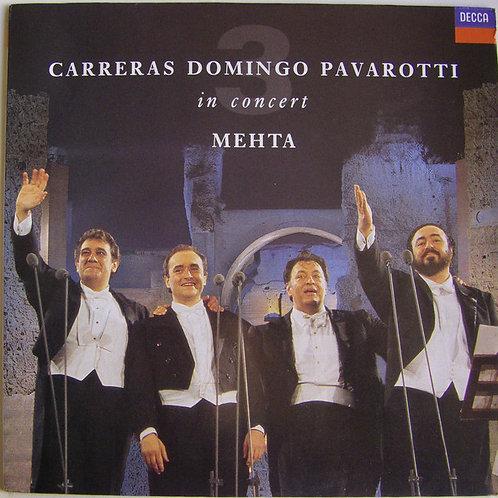Carreras*, Domingo*, Pavarotti*, Mehta* – In Concert