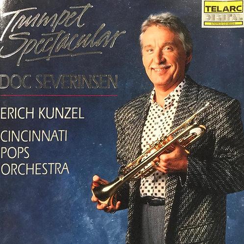 Doc Severinsen, Erich Kunzel, Cincinnati Pops Orchestra – Trumpet Spectacular