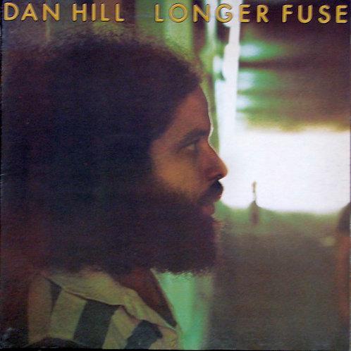 Dan Hill – Longer Fuse