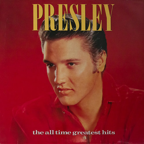 Elvis Presley – The All Time Greatest Hits(2LP)