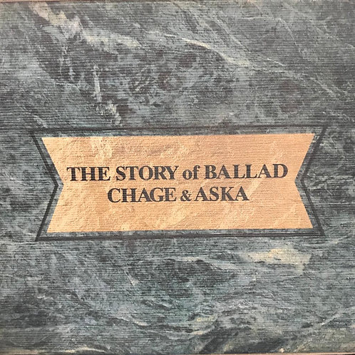 恰克與飛鳥 Chage & Aska ‎–The Story of Ballad