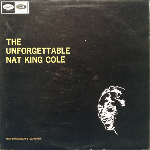 Nat King Cole ‎– The Unforgettable Nat King Cole