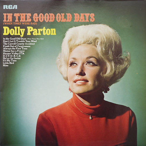 Dolly Parton ‎– In The Good Old Days (When Times Were Bad)(MINT)