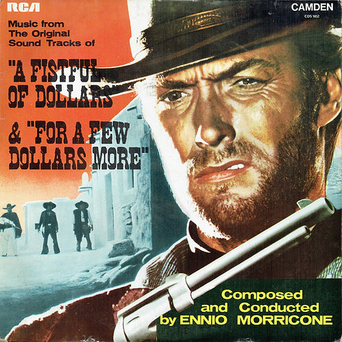 """OST Of """"A Fistful Of Dollars"""" & """"For A Few Dollars More"""""""