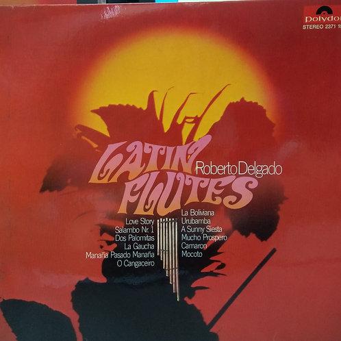 Roberto Delgado & His Orchestra – Latin Flutes