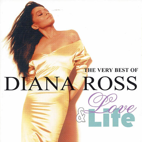 Diana Ross ‎– Love & Life - The Very Best Of Diana Ross