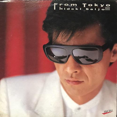 西城秀樹  – From Tokyo(紅色碟)