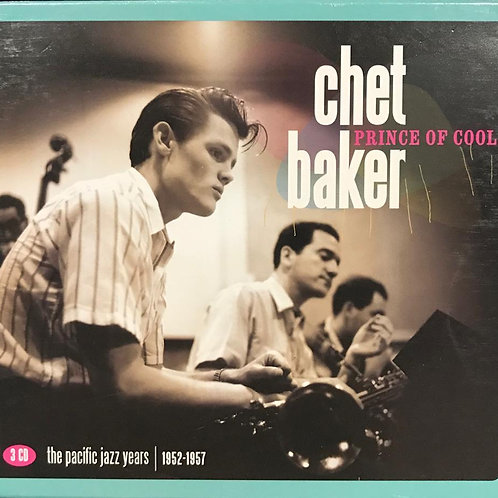 Chet Baker ‎– Prince Of Cool: The Pacific Jazz Years | 1952-1957(3CD)