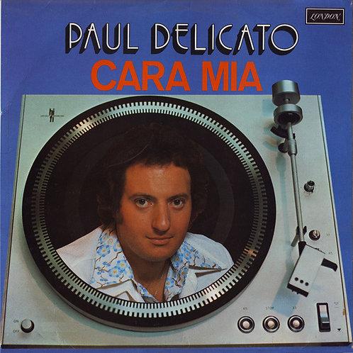Paul Delicato – Cara Mia