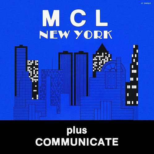 MCL (Micro Chip League) ‎– New York / Communicate