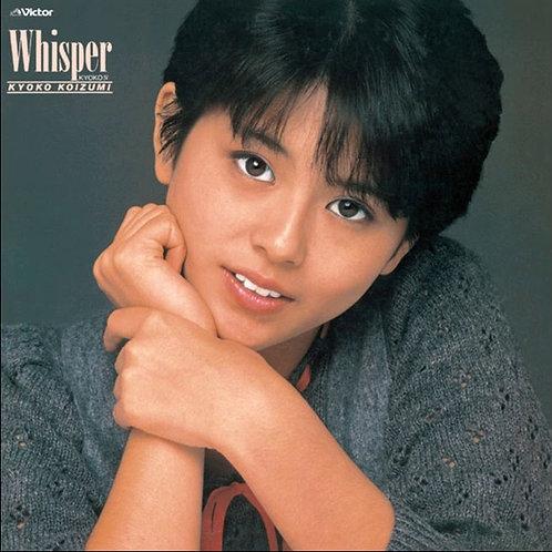 小泉今日子 – Whisper / Kyoko IV = ウィスパ-