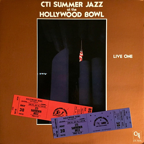 CTI All-Stars ‎– CTI Summer Jazz At The Hollywood Bowl Live One